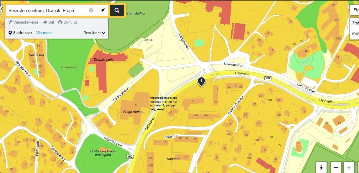 Her finner du oss - til venstre i Osloveien når du kommer inn mot Drøbak - Vis-a-vis Seiersten U-skole og Frognhallen